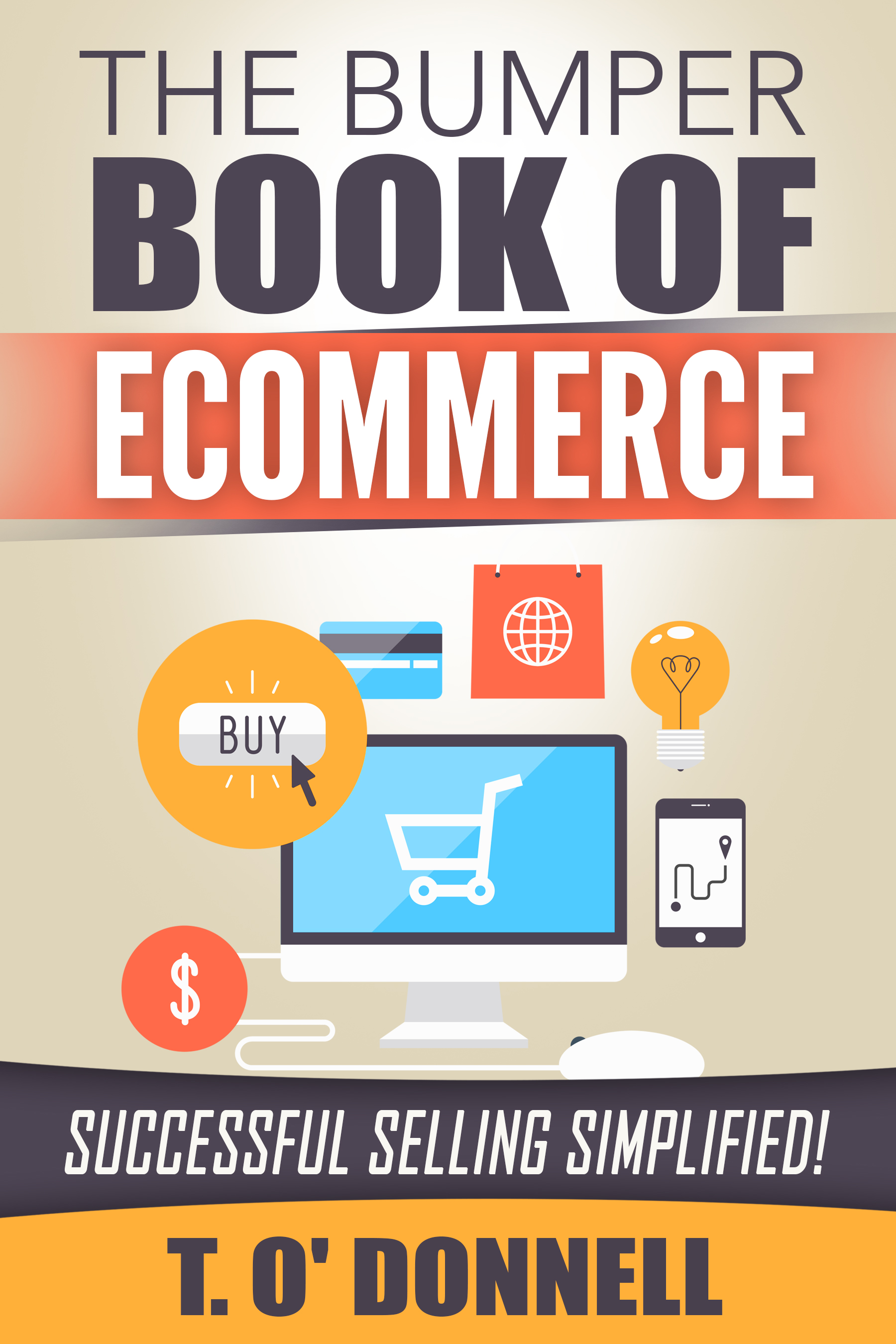 The_Bumper_Book_Of_Ecommerce